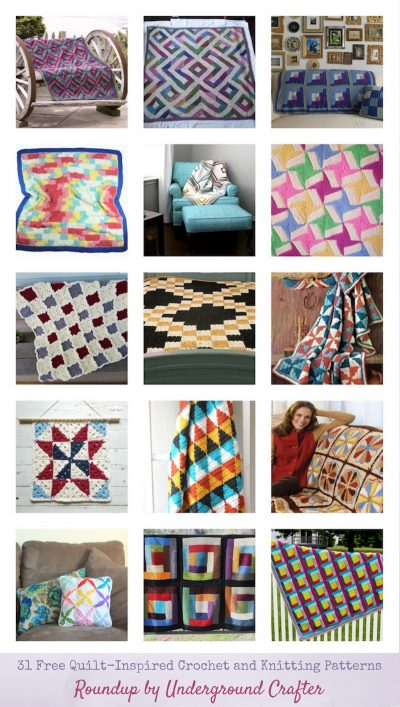 31 Free Quilt-Inspired Crochet and Knitting Patterns via Underground Crafter