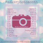 Maker Photo Month Instagram Challenge 2019 with Underground Crafter