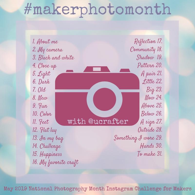 Maker Photo Month Instagram Challenge 2019 | Underground Crafter