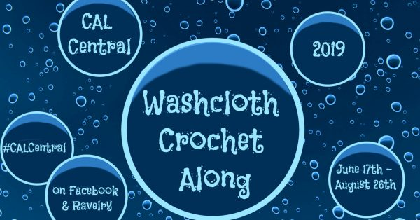 2019 Washcloth Crochet Along with CAL Central via Underground Crafter