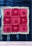 Great Star Coral Square, free 12 inch free crochet granny square pattern by Underground Crafter | textured granny square on indigo dyed fabric