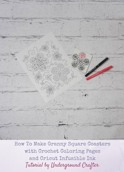 How To Make Granny Square Coasters with Crochet Coloring Pages and Cricut Infusible Ink by Underground Crafter - crochet coloring book paper, Cricut Infusible Ink markers, and coaster against white faux brick vinyl backdrop