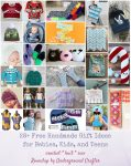 28+ Free Handmade Gift Ideas for Babies, Kids, and Teens via Underground Crafter