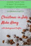 2019 Christmas in July Make Along with Underground Crafter - text on a white background with pine cones