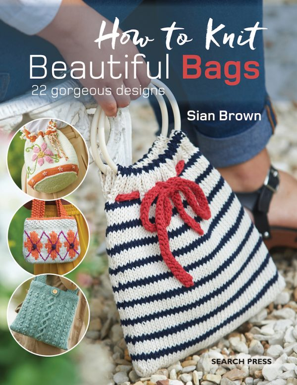 How To Knit Beautiful Bags by Sian Brown Book Review with Flower Basket bag pattern via Underground Crafter - book cover