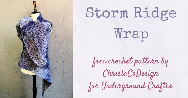 Storm Ridge Wrap, free crochet pattern in Red Heart Roll With It Tweed by ChristaCoDesign for Underground Crafter - crochet wrap draped over dress form