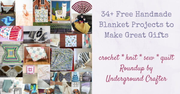 34+ Free Handmade Blanket Projects to Make Great Gifts via Underground Crafter