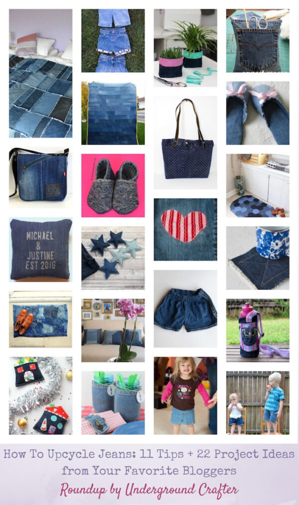 How To Upcycle Jeans: 11 Tips + 22 Project Ideas from Your Favorite Bloggers via Underground Crafter - denim project collage