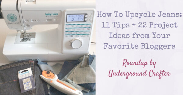 How To Upcycle Jeans: 11 Tips + 22 Project Ideas from Your Favorite Bloggers via Underground Crafter - sewing machine with denim, rotary cutter, and denim needles