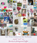 52+ Free Patterns for Softies and Plushies via Underground Crafter - collage of all included crochet, knitting, and sewing patterns