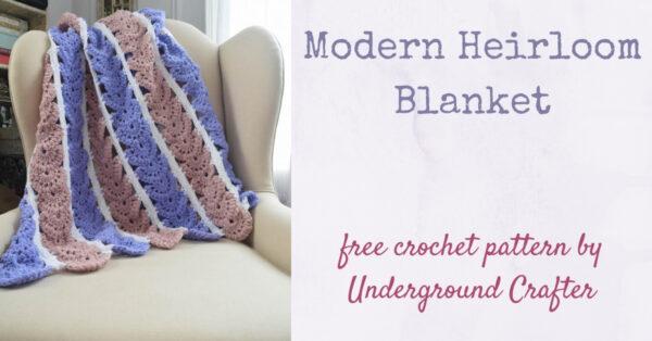 Modern Heirloom Blanket, free crochet pattern by Underground Crafter