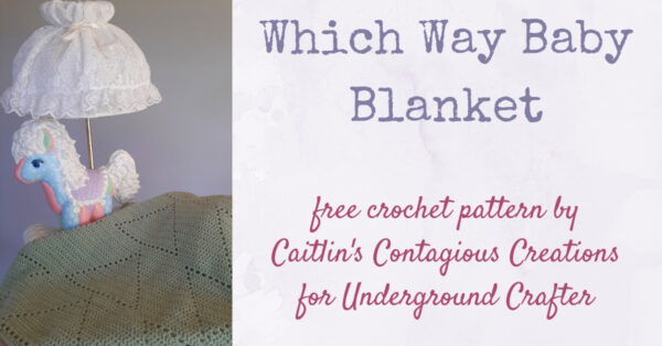 Free crochet pattern: Which Way Blanket in Paintbox Yarns Baby DK yarn by Caitlin's Contagious Creations for Underground Crafter