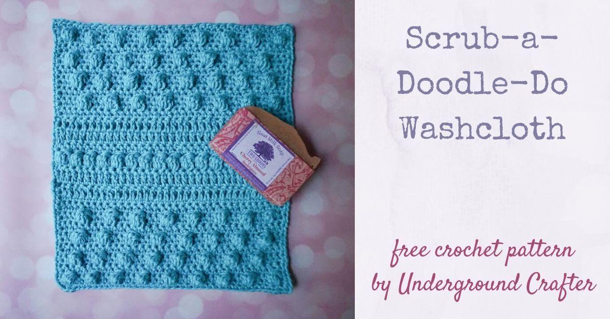 Crochet Washcloth Pattern Scrub A Doodle Do Washcloth Underground Crafter