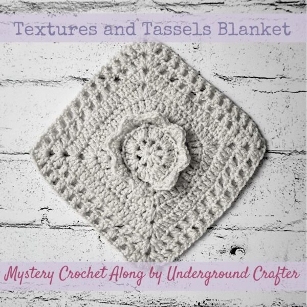 This image has an empty alt attribute; its file name is Textures-and-Tassels-Blanket-Mystery-Crochet-Along-with-Underground-Crafter-square-600x600.jpg